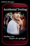 Accidental Texting: Finding Love Despite the Spotlight