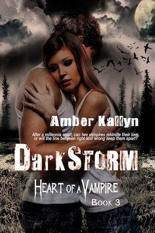 Darkstorm(Heart of a Vampire 3) (ePUB)