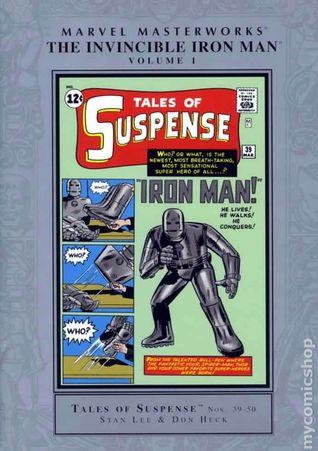Marvel Masterworks: The Invincible Iron Man, Vol. 1