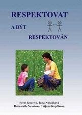 Respektovat a byt respektovan