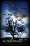 Strong Blood by Dale Ibitz