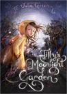 Tilly's Moonlight Garden by Julia Green