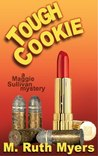 Tough Cookie (Maggie Sullivan Mystery #2)