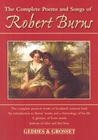 Complete Poems and Songs of Robert Burns by Robert Burns
