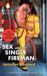 Sex and the Single Fireman (The Bachelor Firemen of San Gabriel, #3)