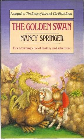 The Golden Swan The Book Of Isle 5 By Nancy Springer