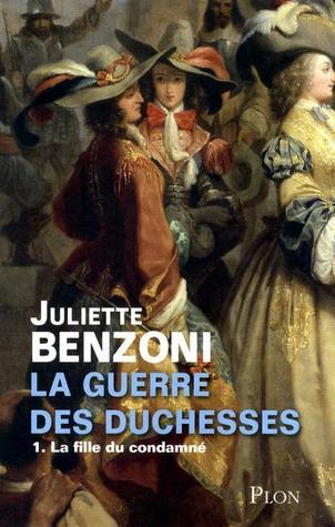 La fille du condamné (La guerre des duchesses, #1)