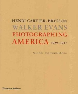 Photographing America: Henri Cartier-Bresson / Walker Evans