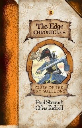 Clash of the Sky Galleons (The Edge Chronicles: The Quint Saga #3; The Edge Chronicles #3)