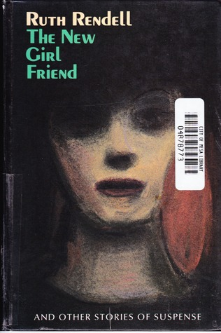 The New Girl Friend and other Stories of Suspense