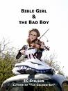 Bible Girl & the Bad Boy