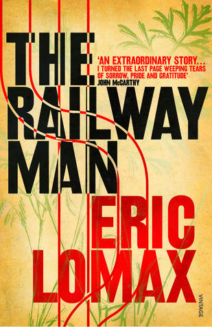 Ebook The Railway Man by Eric Lomax TXT!