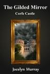 Corfe Castle (The Gilded Mirror #1)
