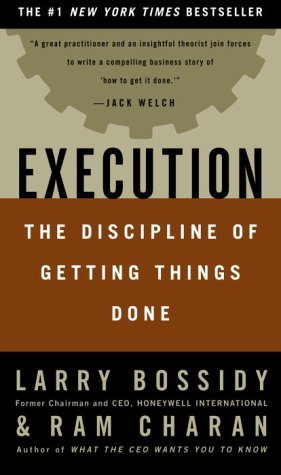 execution the discipline of getting things done by larry bossidy