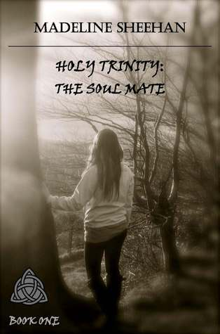 The Soul Mate (The Holy Trinity, #1)