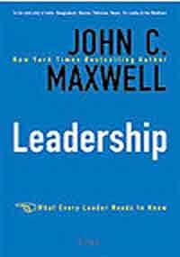 Leadership by John C. Maxwell