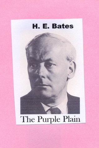 The Purple Plain by H.E. Bates