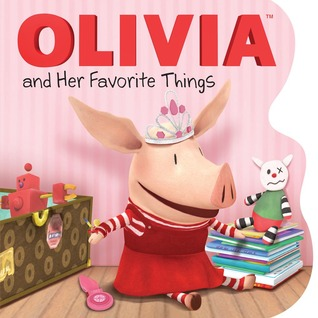 OLIVIA and Her Favorite Things