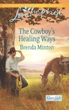 The Cowboy's Healing Ways (Cooper Creek, #4)