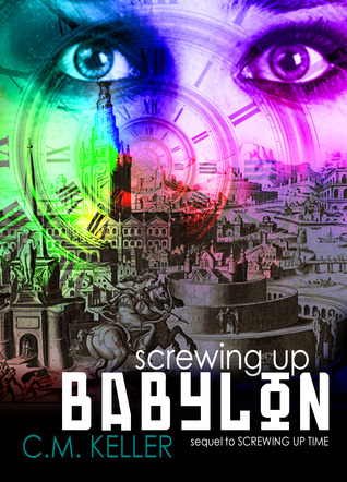Screwing Up Babylon(Screwing Up Time 2)