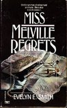 Miss Melville Regrets (Susan Melville #1)