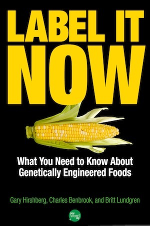 label-it-now-what-you-need-to-know-about-genetically-engineered-foods
