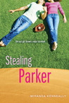 Stealing Parker by Miranda Kenneally