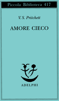 Ebook Amore cieco by V.S. Pritchett DOC!