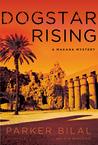 Dogstar Rising (Makana, #2)