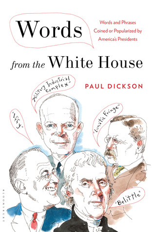 Descargar gratis pdf y ebook Words from the White House: Words and Phrases Coined or Popularized by America's Presidents