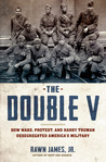 The Double V by Rawn James Jr.