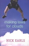 Making Laws For Clouds by Nick Earls