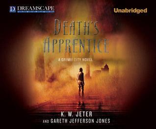 Death's apprentice by K.W. Jeter