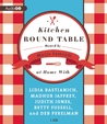 Kitchen Round Table: At Home with Lidia Bastianich, Madhur Jaffrey, Judith Jones, Betty Fussell, and Deb Perelman