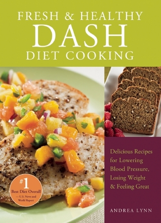 Fresh and healthy dash diet cooking 101 delicious recipes for 13590642 forumfinder Image collections