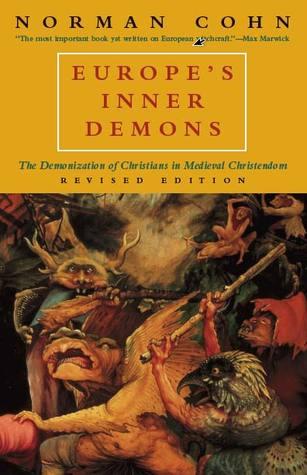 Europe's Inner Demons by Norman Cohn