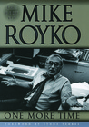 One More Time: The Best of Mike Royko