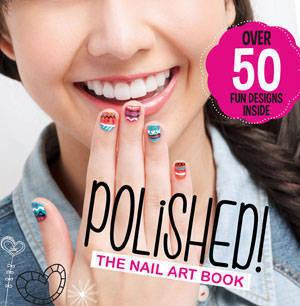 Polished! The Nail Art Book