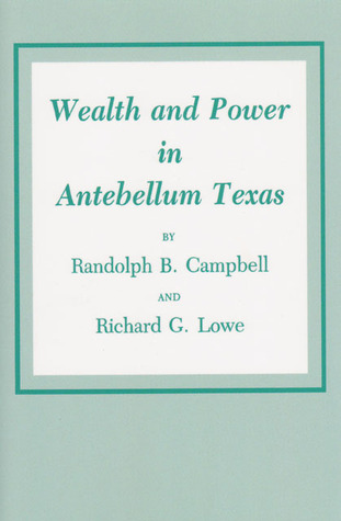 wealth-and-power-in-antebellum-texas