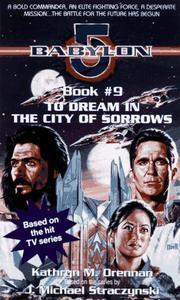 To Dream in the City of Sorrows by Kathryn M. Drennan