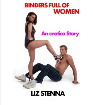 Binders Full of Women: An Erotica Story