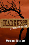 Harkness by Michael Bigham
