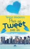 Pour un tweet avec toi by Teresa Medeiros
