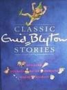 Classic Enid Blyton Stories
