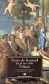 Pierre de Ronsard fra gli astri della Pléiade