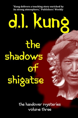 The Shadows of Shigatse by D.L. Kung
