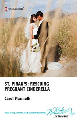St. Pirans Rescuing Pregnant Cinderella(St. Pirans Hospital 2)