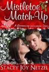 Mistletoe Match-Up (Romancing Wisconsin, #3)