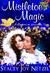 Mistletoe Magic (Romancing Wisconsin, #2)