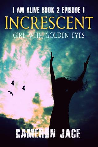 girl-with-golden-eyes-i-am-alive-book-2-episode-1